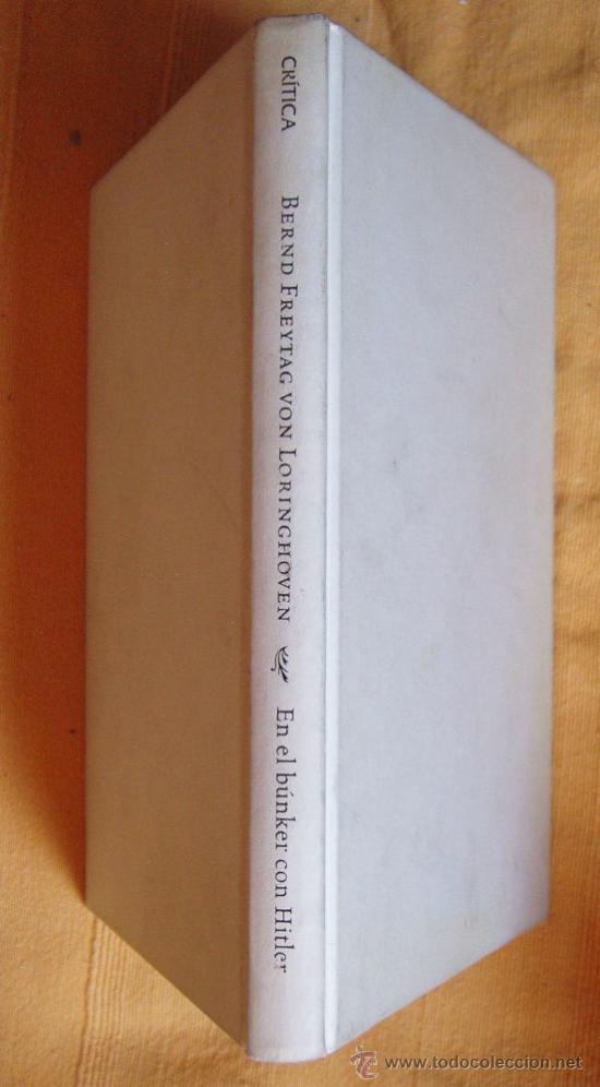 Militaria: CERO ABSOLUTO Allan Folsom y EN EL BUNKER CON HITLER Bernd Freytag Von Loringhovein - Foto 3 - 27519602