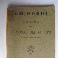 Militaria: 1924 SITUACION DEL PERSONAL DEL CUERPO DE ARTª GUERRA DE MARRUECOS. Lote 27587911