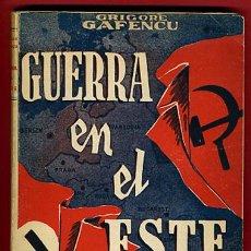 Militaria: LIBRO GUERRA EN EL ESTE, II GUERRA MUNDIAL, 1ª EDICION 1945 ,VOLUMEN 1. Lote 27647505