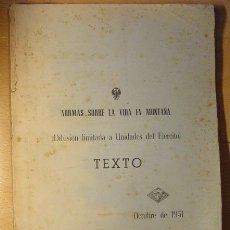 Militaria: 2 LIBROS NORMAS SOBRE LA VIDA EN MONTAÑA. EJÉRCITO ESPAÑOL, AÑO 1951. ESCUELA DE ALTA MONTAÑA.. Lote 27783308