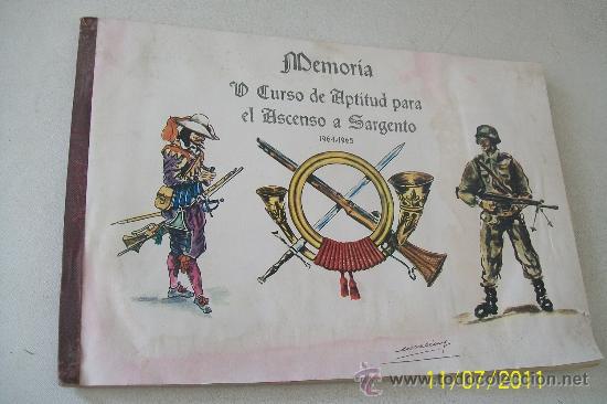 MEMORÍA DE CURSO DE APTÍTUD PARA EL ASCENSO A SARGENTO-1964-1965- (Militar - Libros y Literatura Militar)