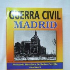 Militaria: GUERRA CIVIL MADRID TOMO IV. Lote 27862515