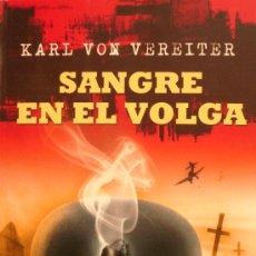 Militaria: KARL VON VEREITER / SANGRE EN EL VOLGA / (REF:D-641). Lote 27893106
