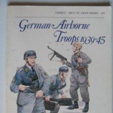 Militaria: GERMAN AIRBONE TROOPS 1939-45. OSPREY.VER MAS FOTOS.. Lote 27902545