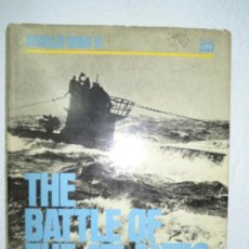 Militaria: THE BATTLE OF THE ATLANTICO - WORLD WAR II. Lote 27898850