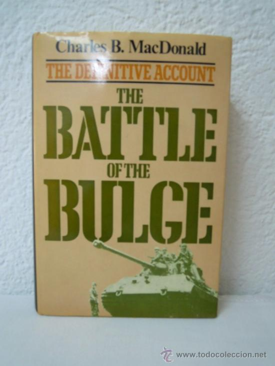 THE BATTLE OF THE BULGE - THE DEFINITIVE ACCOUNT (Militar - Libros y Literatura Militar)