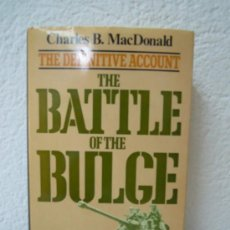 Militaria: THE BATTLE OF THE BULGE - THE DEFINITIVE ACCOUNT. Lote 27898996