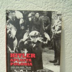 Militaria: II GUERRA MUNDIAL 1939 HITLER APLASTA POLONIA - CONSECUENCIA DEL PACTO MOLOTOV-RIBBENTROP. Lote 27908569