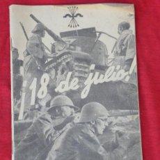 Militaria: LIBRITO 18 JULIO DOS AÑOS DE GUERRA (GERRA CIVIL PROPAGANDA ) ESCUDO YUGO Y FLECHAS FALANGE.. Lote 27925081