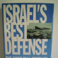 Militaria: ISRAEL´S BEST DEFENSE - THE FIRST FULL STORY OF THE ISRAELI AIR FORCE. Lote 27963807