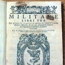 Militaria: AÑO 1571 - LIBRO EL ARTE MILITAR POR CATANEO NOVARESE. Lote 27986993