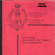 Militaria: FORTIFICACIÓN-ORGANIZACIÓN DEL TRABAJO-ENMASCARAMIENTO. RGTO. INSTRUCC. ACADEMIA INGENIEROS. GZ2-1º.. Lote 28015291