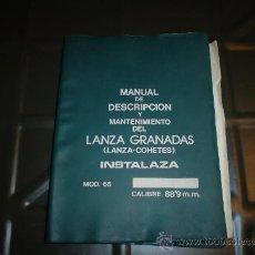 Militaria: MANUAL DE DESCRIPCION Y MANTENIMIENTO DEL LANZA GRANADAS INSTALAZA (LANZA-COHETES). Lote 28052464