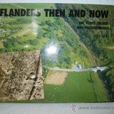 Militaria: FLANDERS THEN AND NOW - THE YPRES SALIENT AND PASSCHENDALE. Lote 28274701