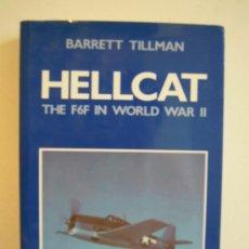 Militaria: HELLCAT - THE F6F IN WORLD WAR II. Lote 28277887