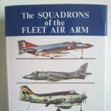 Militaria: THE SQUADRONS OF THE FLEET AIR ARM. Lote 28350461