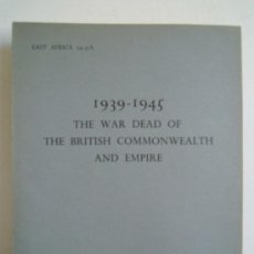 Militaria: EAST AFRICA 1939/1945 THE WAR DEAD OF THE BRITISH COMMONWEALTH AND EMPIRE - CEMENTERIES IN ERITREA. Lote 28372325
