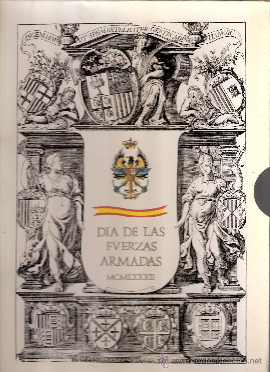 DIA DE LAS FUERZAS ARMADAS 1982. LOS SITIOS.TAPICES.ARMADURAS.UNIFORMES.FILATELIA.NUMISMATICA.... (Militar - Libros y Literatura Militar)
