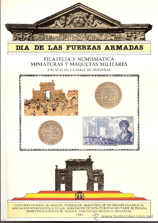 Militaria: Dia de las Fuerzas Armadas 1982. Los Sitios.Tapices.Armaduras.Uniformes.Filatelia.Numismatica.... - Foto 6 - 28413131