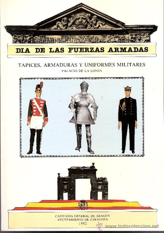 Militaria: Dia de las Fuerzas Armadas 1982. Los Sitios.Tapices.Armaduras.Uniformes.Filatelia.Numismatica.... - Foto 8 - 28413131