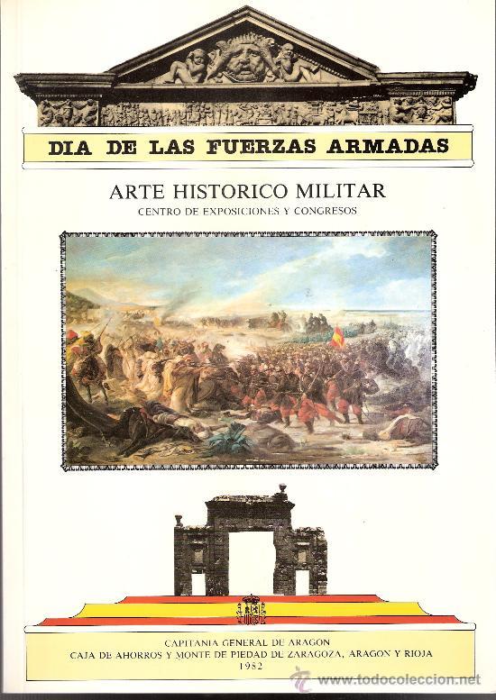 Militaria: Dia de las Fuerzas Armadas 1982. Los Sitios.Tapices.Armaduras.Uniformes.Filatelia.Numismatica.... - Foto 10 - 28413131