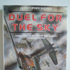 Militaria: DUEL FOR THE SKY - TEN CRUCIAL AIR BATTLES OF WORLD WAR II. Lote 28473654