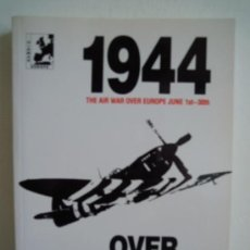 Militaria: 1944 - THE AIR WAR OVER EUROPE JUNE 1ST-300- OVER THE BEACHES. Lote 28491336