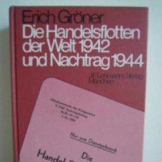 Militaria: DIE HANDELSFLOTTEN DER WELT 1942 UND NACHTRAG 1944. Lote 28517668