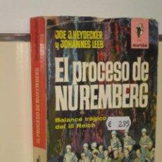 Militaria: EL PROCESO DE NUREMBERG - BALANCE TRAGICO DEL III REICH - EDITORIAL BRUGUERA. Lote 28523149