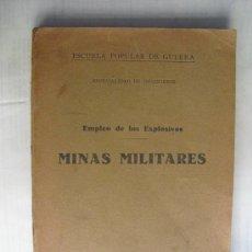 Militaria: GUERRA CIVIL ESCUELA POPULAR DE GUERRA EMPLEO DE LOS EXPLOSIVOS MINAS MILITARES. Lote 34022455