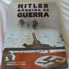 Militaria: HITLER MAQUINA DE GUERRA DE ROBERT CECIL CMG (CONSULTOR EDITORIAL). Lote 28637074