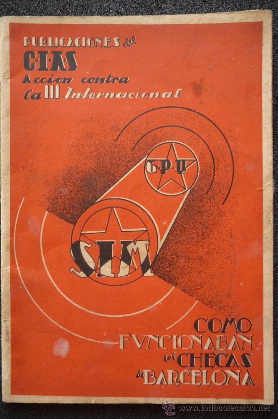 (JX-807)LIBRETO COMO FUNCIONABAN LAS CHECAS DE BARCELONA-GUERRA CIVIL (Militar - Libros y Literatura Militar)