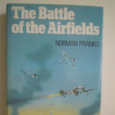 Militaria: THE BATTLE OF THE AIRFIELDS. Lote 28697656
