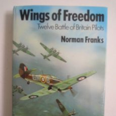 Militaria: WINGS OF FREEDOM - TUELVE BATTLE OF BRITAIN PILOTS. Lote 28823846