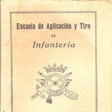 Militaria: ESCUELA DE APLICACIÓN Y TIRO DE INFANTERÍA - MADRID 1944. Lote 30450466