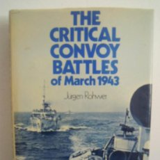 Militaria: THE CRITICAL CONVOY BATTLES OF MARCH 1943. Lote 28885147