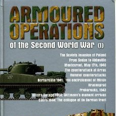 Militaria: ARMOURED OPERATIONS OF THE SECOND WORLD WAR. JUAN VAZQUEZ GARCIA. Lote 161417268