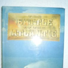 Militaria: THE BATTLE OF THE ATLANTIC. Lote 28951139