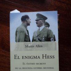 Militaria: EL ENIGMA HESS. MARTIN ALLEN. Lote 29186926