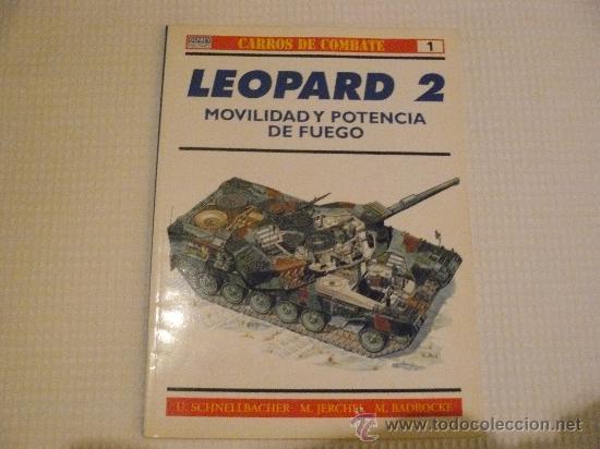 OSPREY CARROS DE COMBATE Nº1 LEOPARD 2, EDITORIAL RBA (Militar - Libros y Literatura Militar)