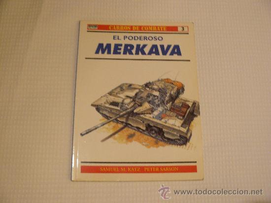 OSPREY CARROS DE COMBATE Nº3 MERKAVA, EDITORIAL RBA (Militar - Libros y Literatura Militar)