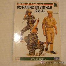 Militaria: OSPREY EJERCITOS Y BATALLAS Nº 10 LOS MARINES EN VIETNAM 1965-73. Lote 29520922