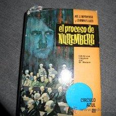 Militaria: EL PROCESO DE NUREMBERG.BALANCE TRAGICO DEL III REICH.JOE J.HEYDECKER Y JOHANNES LEEB. 1963 *. Lote 29790750