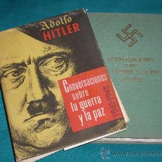 Militaria: ADOLFO HITLER - CONVERSACIONES SOBRE LA GUERRA Y LA PAZ - 1941-1942. Lote 29893571