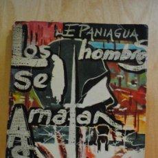 Militaria: DIVISION AZUL. LOS HOMBRES SE MATAN ASÍ. PRÓLOGO DE VICTORIANO CREMER. PANIAGUA, ELEUTERIO. RARISIMO. Lote 29917027