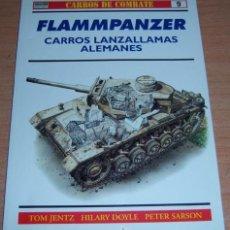 Militaria: OSPREY - CARROS DE COMBATE 9 - FLAMMPANZER - CARROS LANZALLAMAS ALEMANES. Lote 29932160