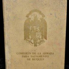 Militaria: LIBRO COMISION DE LA ARMADA PARA SALVAMENTO DE BUQUES. 1941. NUMERADO 300/1500.. Lote 30105229