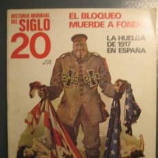 Militaria: I GUERRA MUNDIAL. HISTORIA MUNDIAL DEL SIGLO 20. Lote 30116918