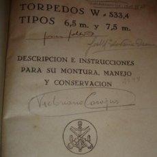Militaria: INSTRUCCIONES PARA SU MONTURA Y MANTENIMIENTO TORPEDO. Lote 30855627