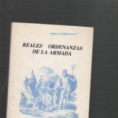 Militaria: REALES ORDENANZAS DE LA ARMADA MADRID 1984 EDITORIAL NAVAL. Lote 30924437